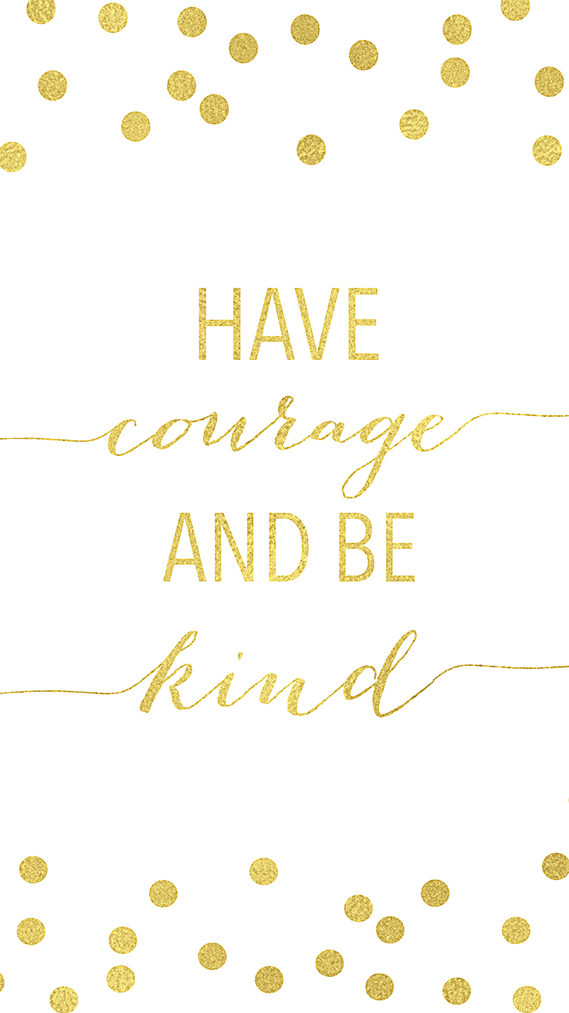 cinderela have courage and be kind