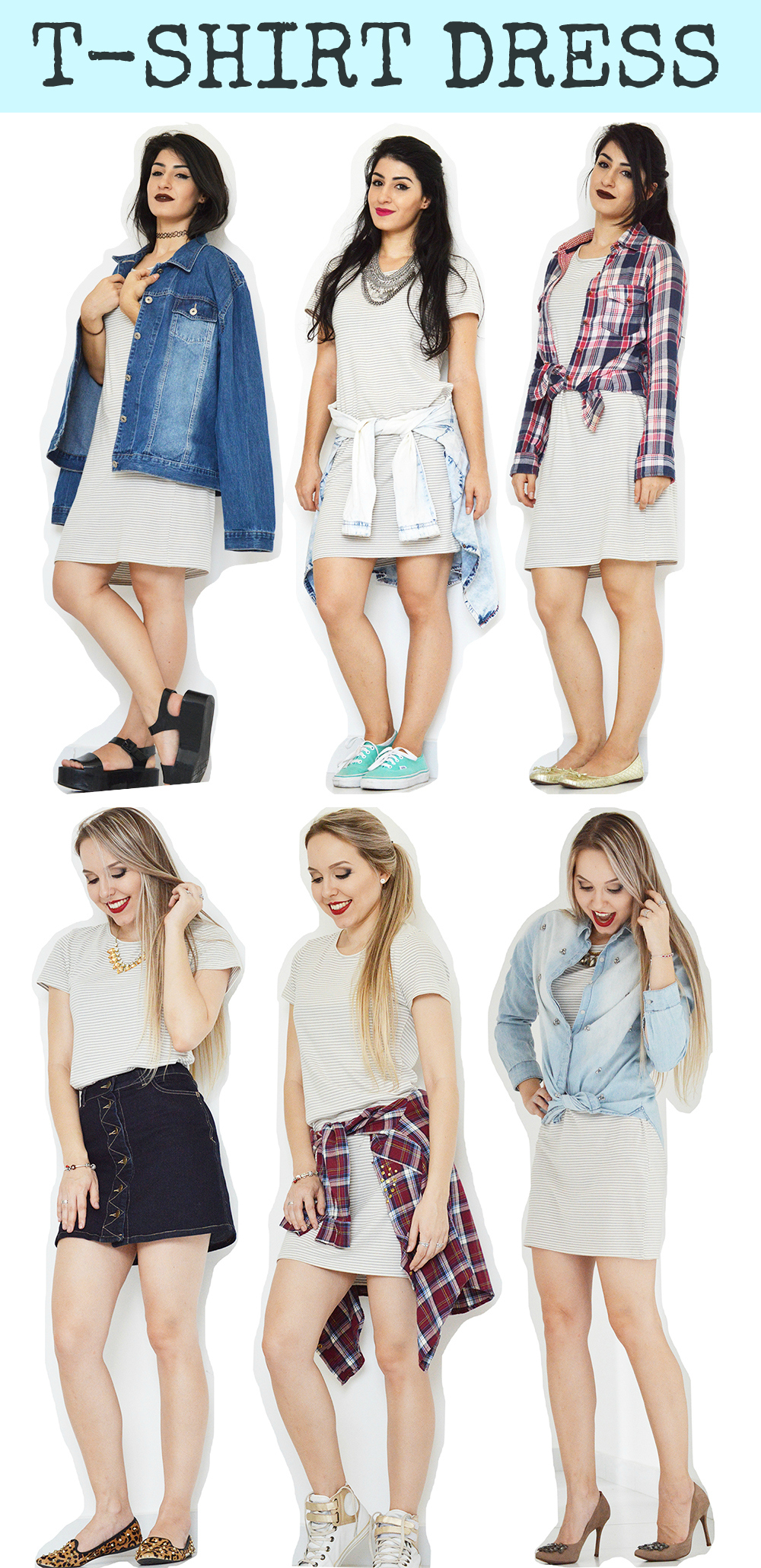 T-SHIRT DRESS LISTRADO 6 LOOKS NA LU