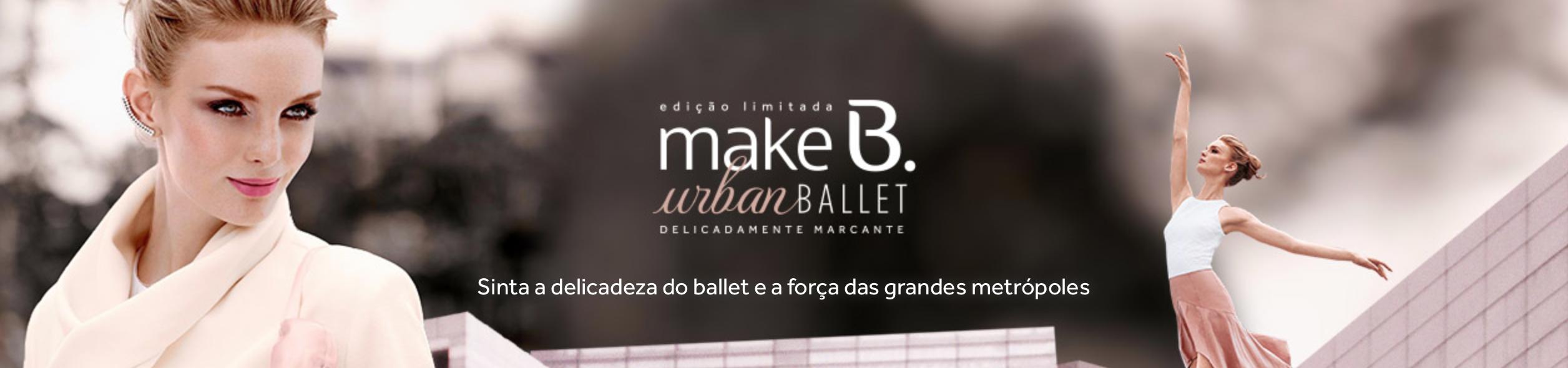coleção make b urban ballet o boticario 1